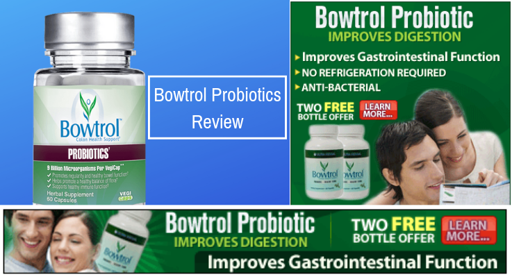 Bowtrol Probiotic Review Improves Digestion